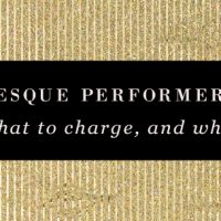 Burlesque Performer Fees: What to Charge and When